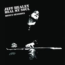 Jeff Healey Heal My Soul Bonus Sessions EP cover