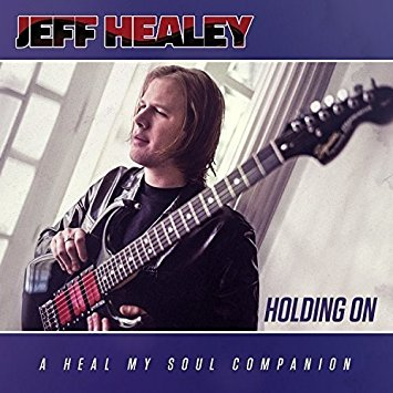 Jeff Healey Holding On CD cover