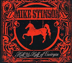 Mike Stinson Hell And Half Of Georgia CD cover